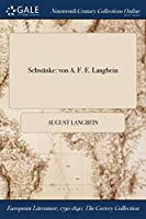 Schwanke: Von A. F. E. Langbein