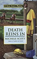 Death Reins In: A Horse Lover's Mystery