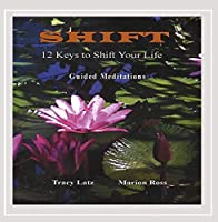 Shift-12 Keys to Shift Your Life