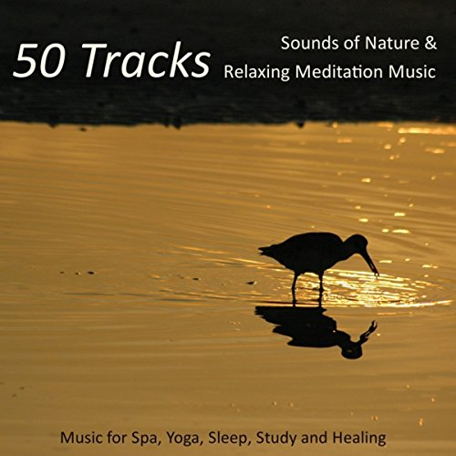 50 Tracks - Sounds of Nature &...