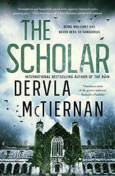 The Scholar (Cormac Reilly Book 2) by [McTiernan, Dervla]