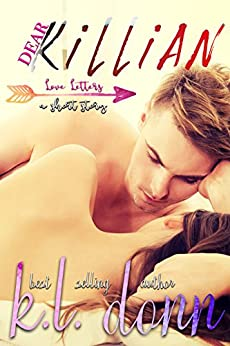 Dear Killian: a shorty story (Love Letters Book 1) by [Donn, KL]