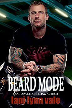 Beard Mode (The Dixie Warden Rejects MC Book 1) by [Vale, Lani Lynn]