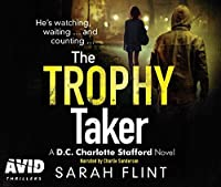The Trophy Taker (DC Charlotte Stafford)