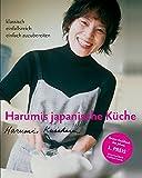Harumis japanische Kueche: Klassisch - einfallsreich - einfach zuzubereiten
