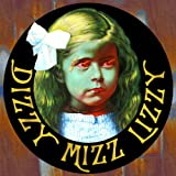 Dizzy Mizz Lizzy (Re-Mastered)