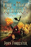 Fire Mage Reborn (Blacklight Chronicles)