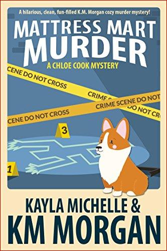 Mattress Mart Murder (Chloe Co...