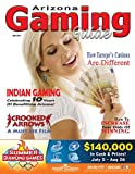 Arizona Gaming Guide Magazine - July 2012 - 04:07 (English Edition)