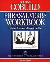 Collins COBUILD Phrasal Verbs Workbook (Collins Cobuild dictionaries)