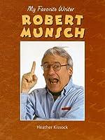 Robert Munsch: My Favorite Writer