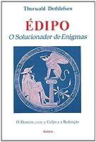 Édipo. O Solucionador de Enigmas