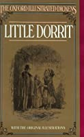 Little Dorrit (New Oxford Illustrated Dickens)
