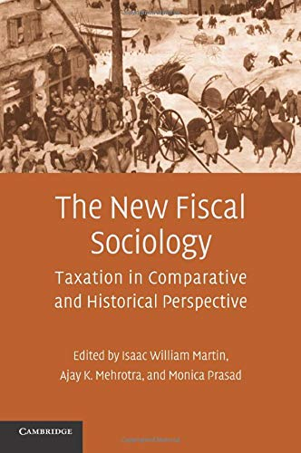 Download The New Fiscal Sociology: Taxation in Comparative and Historical Perspective 0521738393