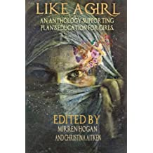 Like a Girl: An Anthology for Plan
