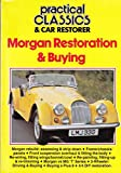 Morgan Restoration & Buying (Practical Classics & Car Restorer)