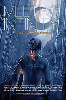 Meeting Infinity (The Infinity Project) by [Barnes, John, Sterling, Bruce, Hurley, Kameron, Lee, Yoon Ha, Jones, Gwyneth]