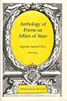 Anthology of Poems on Affairs of State: Augustan Satirical Verse, 1660-1714 (Yale Paperbound)