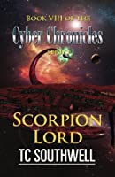 Scorpion Lord (The Cyber Chronicles)