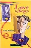 Love by Design (Heinemann Guided Readers)