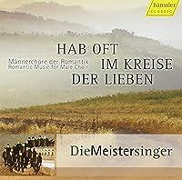 Romantic Music for Male Choir by Die Meistersinger (2009-02-10)