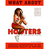 What About Hooters: America's Introduction to the Hilarious Reality of Hooters