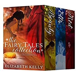 The Fairy Tales Collection by [Kelly, Elizabeth]