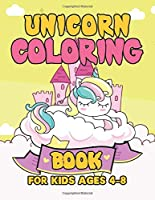 Unicorn Coloring Book for Kids Ages 4-8: Unicorns Coloring Pages with Fun and Creative