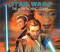 Star Wars: The Approaching Storm (AU Star Wars)