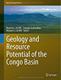 Geology and Resource Potential of the Congo Basin (Regional Geology Reviews) by Unknown(2015-01-03)