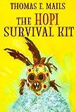 The Hopi Survival Kit