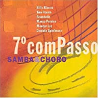 Setimo Compasso: Samba & Choro