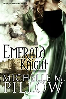 Emerald Knight by [Pillow, Michelle M.]