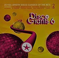 Disco Giants, Vol. 6: 20 Full Length Disco Classics Of The 80's by Various Artists (2009-09-14)