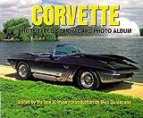 Corvette Prototypes & Show Cars Photo Album (Photo Album Photo Album)
