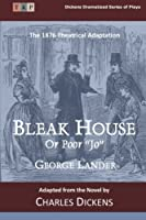 Bleak House or Poor Jo: The 1876 Theatrical Adaptation
