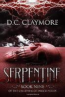Serpentine: The Children of Enoch Series Book 9