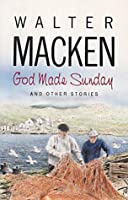God Made Sunday & Other Stories
