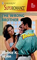 Wrong Brother (Twins) (Superromance, 898)