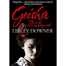 Geisha: The Secret History of a Vanishing World