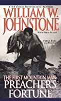 The First Mountain Man: Preacher's Fortune