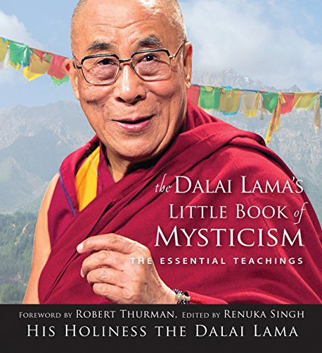 Download Dalai Lama's Little Book of Mysticism: The Essential Teachings (English Edition) B074GM9SNB