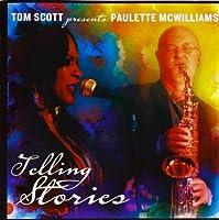 Telling Stories by Tom Presents Paulette Mcwilliams Scott