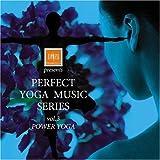 ティップネス・プレゼンツ・パーフェクト・ヨガ・ミュージック・シリーズ vol.3~パワー・ヨガ~を試聴する