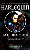 Harlequin (Inqusition War Trilogy)