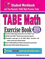 TABE Math Exercise Book: Student Workbook and Two Realistic TABE Math Tests