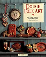Dough Folk Art