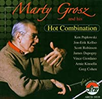 Marty Grosz & His Hot Combination