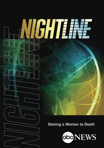 ABC News Nightline Stoning a Woman to Death
