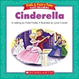 Folk & Fairy Tale Easy Readers: Cinderella (English Edition)